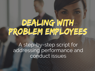 How to Deal With a Problem Employee: a Step-By-Step Script For Addressing Performance and Conduct Is
