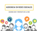 Audiencia en las redes sociales