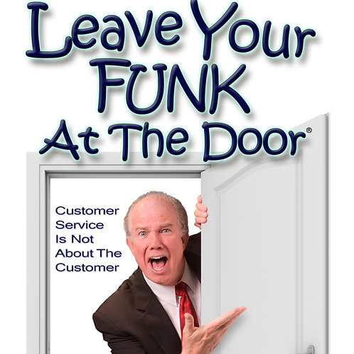 Leave Your Funk At The Door