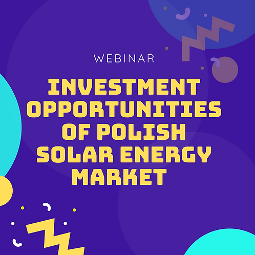 Investment Opportunities Of Polish Solar Energy Market