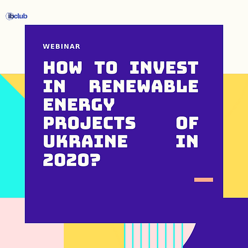 How To Invest In Renewable Energy Projects of Ukraine In 2020?