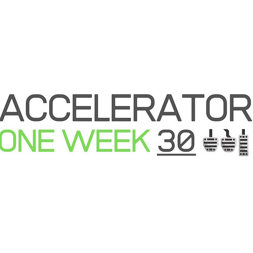 Accelerator 30 - One Week Intensive Course