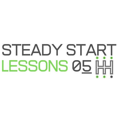 Steady Start 5