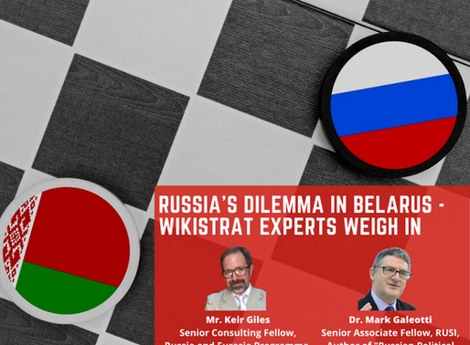 Podcast: Russia's Dilemma in Belarus - Wikistrat Experts Weigh In