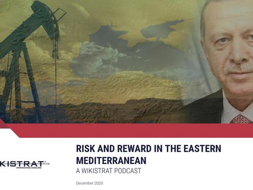 Risk and reward in the Eastern Mediterranean - Dr. Cyril Widdershoven