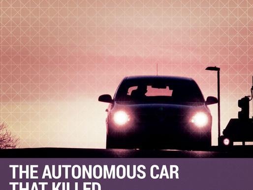 The Autonomous Car That Killed