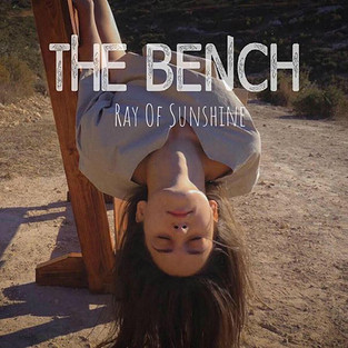 The Bench - Ray Of Sunshine