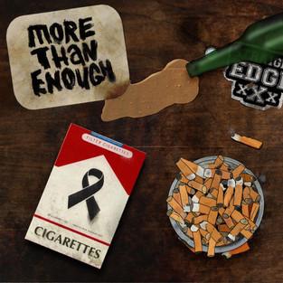 More Than Enough - Cigarettes