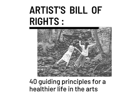 Artist's Bill of Rights: 40 guiding principles for a healthier life in the arts