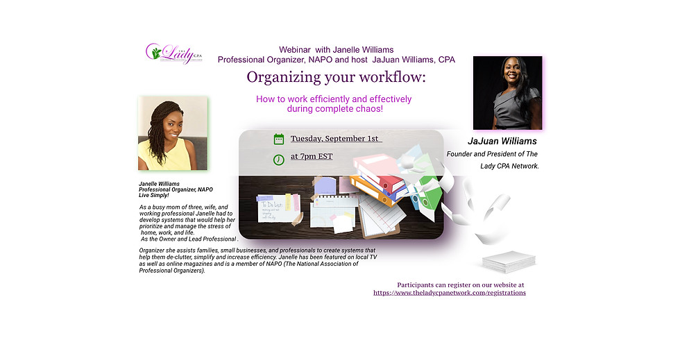 Organizing your workflow: How to work efficiently and effectively during complete chaos!