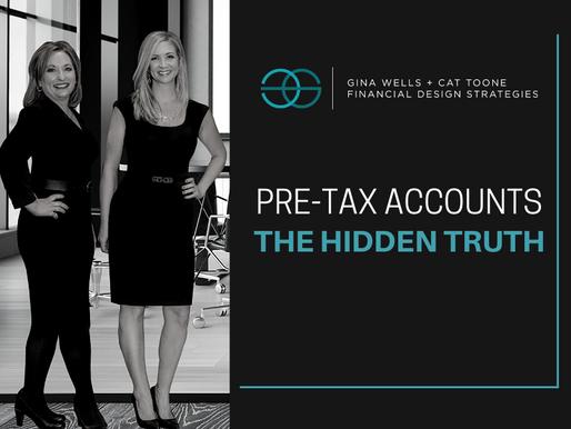 Pre-Tax Accounts: The Hidden Truth