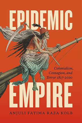 Book cover of Epidemic Empire deep orange (top) to deep red (bottom) gradient with a historical cartoon of a skeletal figure in a fez representing cholera riding on the prow of a ship and holding a scythe