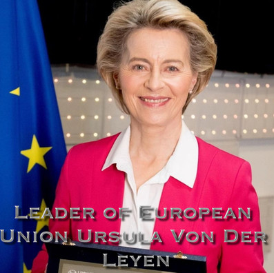 LEADER OF EUROPEAN UNION URSULA VON DER LEYEN