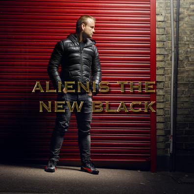 ALIENIS THE NEW BLACK