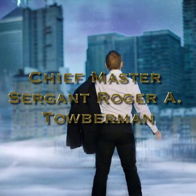 CHIEF MASTER SERGANT ROGER A. TOMBERMAN