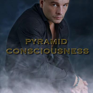 PYRAMID CONSCIOUSNESS