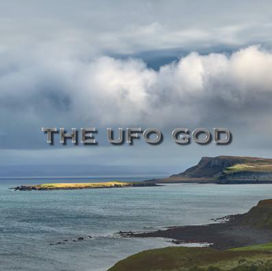 THE UFO GOD
