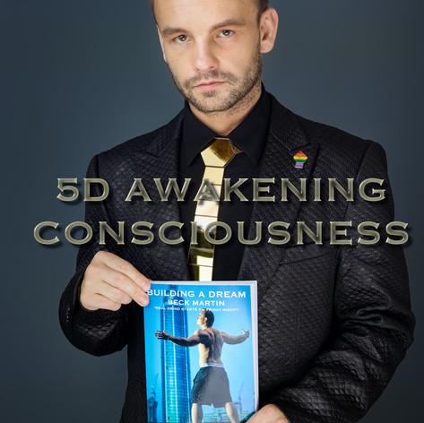 5D AWAKENING CONSCIOUSNESS