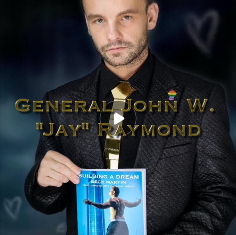 "GENERAL JOHN. W. ""JAY"" RAYMOND"