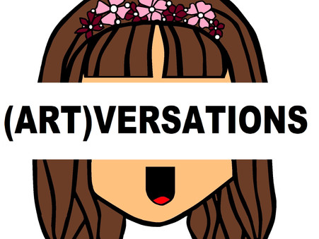 A Conversation About Art with (Art)versations. Let's Pass on The Mic...