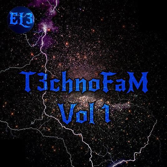 T3chnoFaM Vol 1 (an El3ctroFaM playlist)