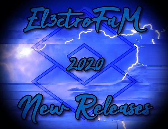 El3ctroFaM 2020 New Releases
