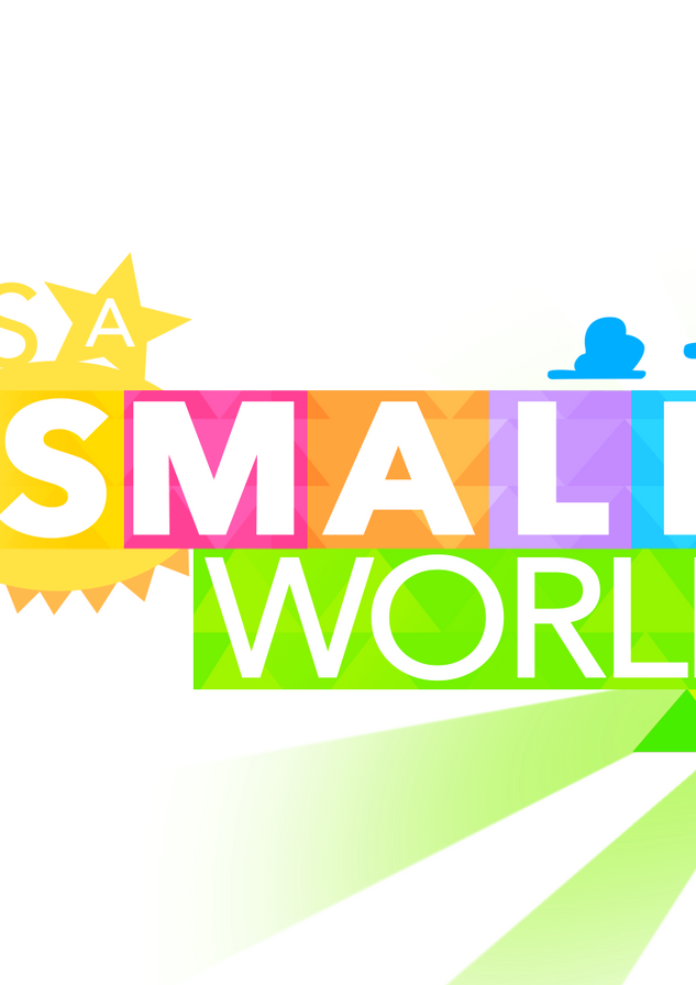 Its A Small World.png