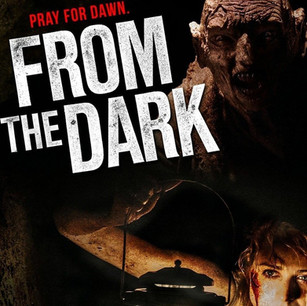 From The Dark - Trailer & more info