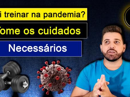 Cuidados com a Musculação na Pandemia
