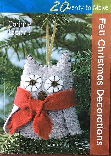 20 Easy to make Felt Christmas Decorations