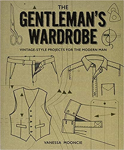 The Gentlemans Wardrobe, vintage style projects for the modern man