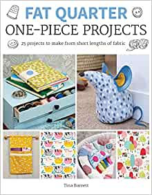 Fat Quarter one piece Projects