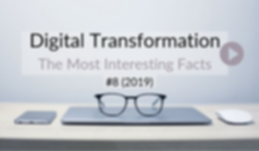 Digital Transformation Facts #8