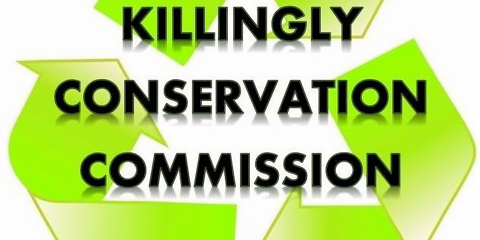 Killingly Conservation Commission Regular Meeting (Hosted Virtually)