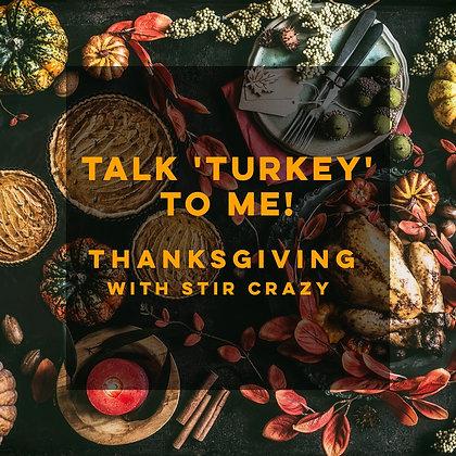 29: Talk 'Turkey' To Me