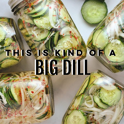 27: This Is Kind Of A Big Dill