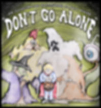 DONT GO ALONE flyer.jpg