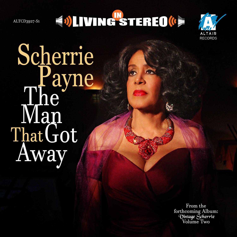 Scherrie-Payne-TheManThatGotAway-May 201