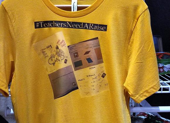 #TeachersNeedARaise Designer Tee