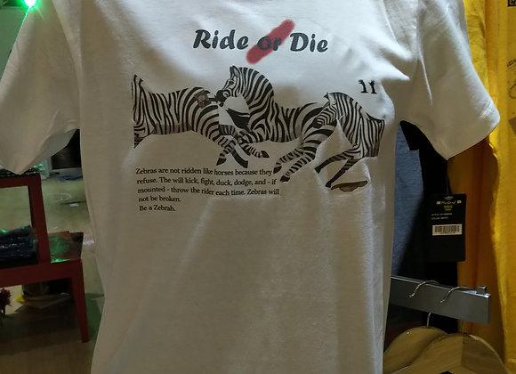 Zebrahs: Ride/Die Designer Tee
