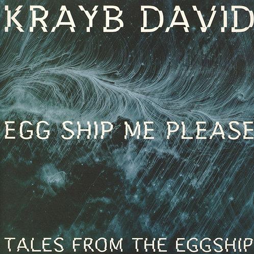 Krayb David - Eggship Me Please EP
