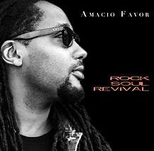 Amacio Favor debut CD Rock Soul Revival