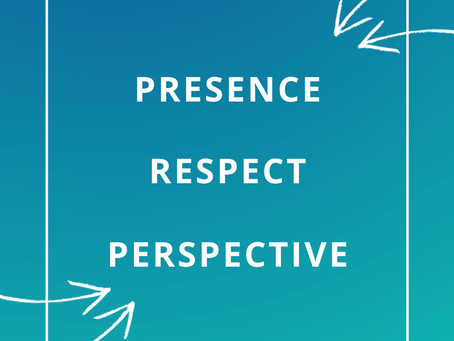 Presence. Respect. Perspective.