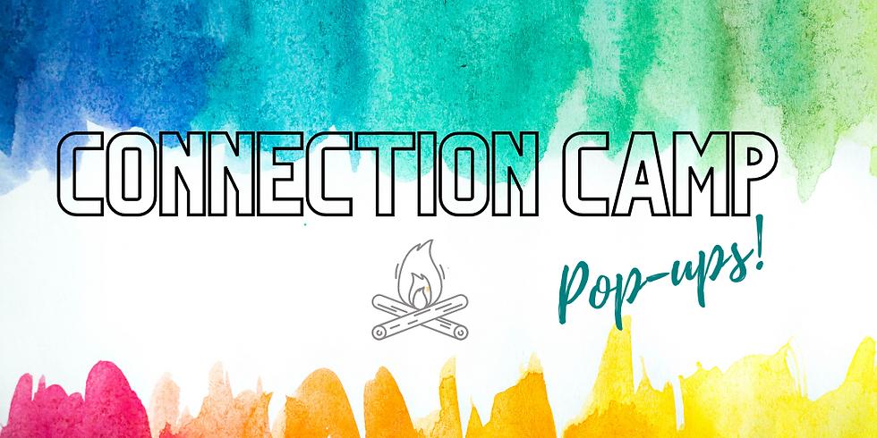 Connection Camp Pop-ups April 12-15, 2021