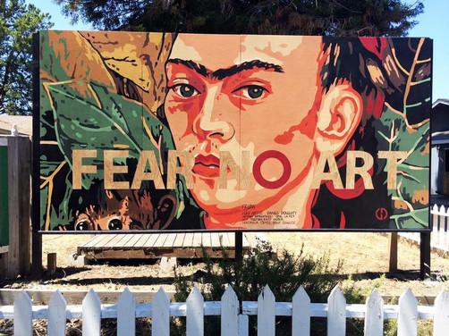 Frida Fear No Art