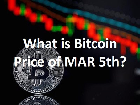 What is the Bitcoin price on 2020/Mar/05? *Finished *Reward Completed