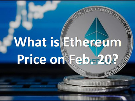 What is the Ethereum (ETH) price on February 20, 020? *Finished *Reward Completed