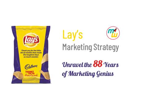 Lay's Marketing Strategy