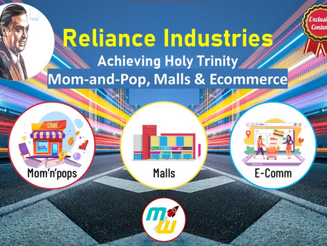 Reliance Industries: Achieving holy trinity of General Trade, Modern Trade & Ecommerce