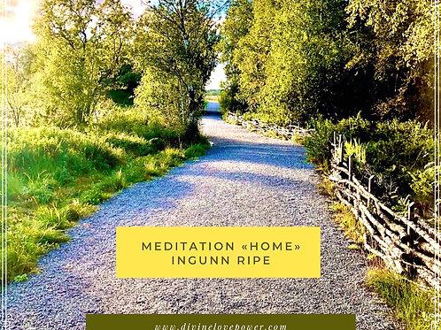 "Meditation ""Home"""